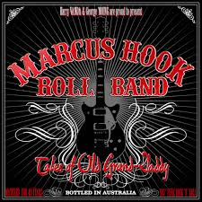 Marcus Hook Rock Roll Band - Tales Of Old Grand Daddy
