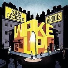 John Legend & The Roots - Wake Up