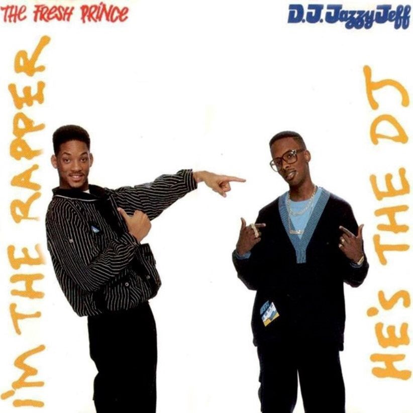 D.J. Jazzy Jeff - He's The DJ I'm The Rapper