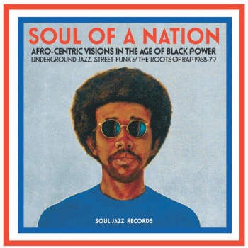 Soul of a Nation - Afro Centric Visions in the Age of Black Power