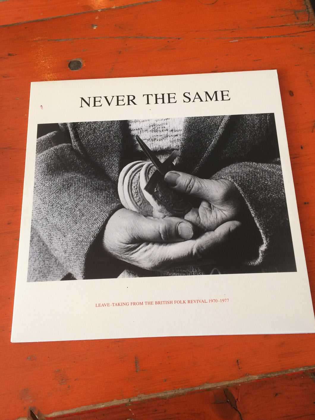 Never The Same - Leave Taking From The British Folk Revival