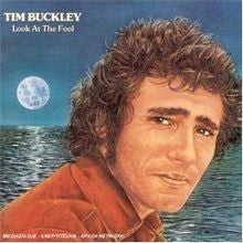 Tim Buckley- Look At The Fool
