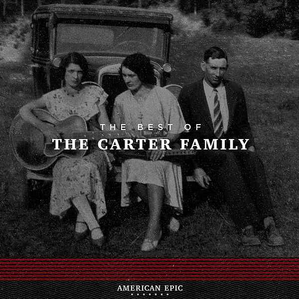 The Carter Family - Best Of