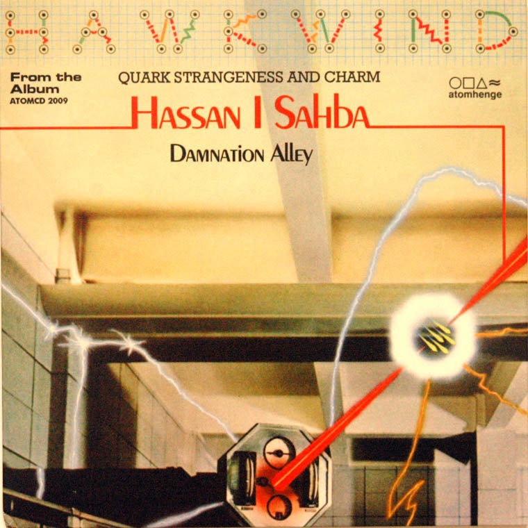 Hawkwind - Hassan I Sahba / Damnation Alley Part 2