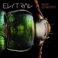 Mary Epworth - Elytral