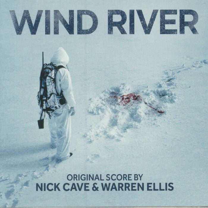 Nick Cave & Warren Ellis - Wind River