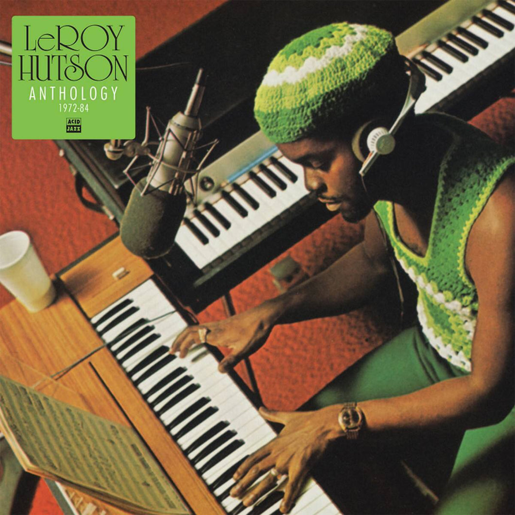 LeRoy Hutson - Anthology 1972-84