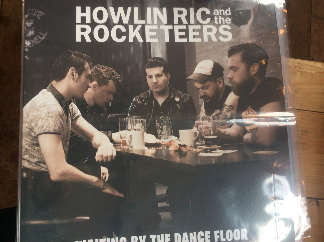 Howling Ric and the Rocketeers- Waiting By The Dancefloor