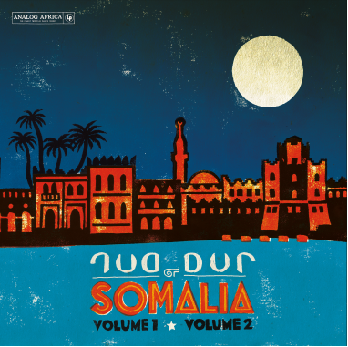 Dur Dur Band - Dur Dur of Somalia - Volume 1, Volume 2 & Previously Unreleased Tracks