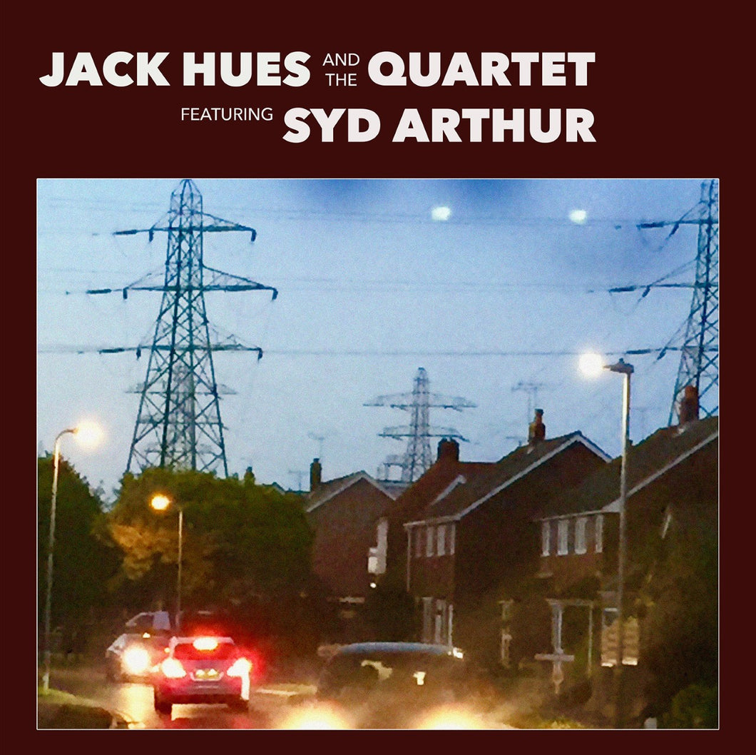 Jack Hues & The Quartet ft. Syd Arthur - Nobody's Fault But My Own