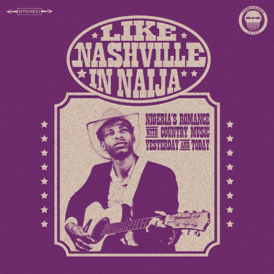 Various - Like Nashville In Naija