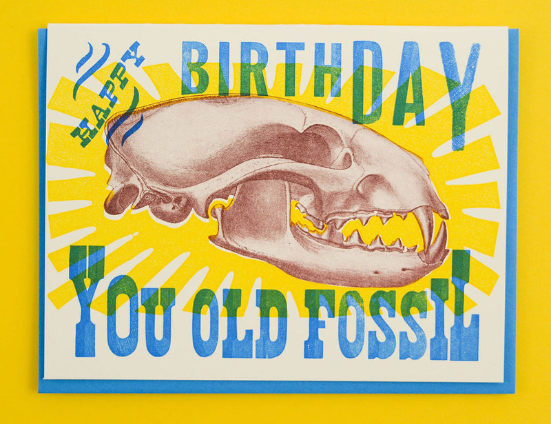 Happy Birthday, You Old Fossil