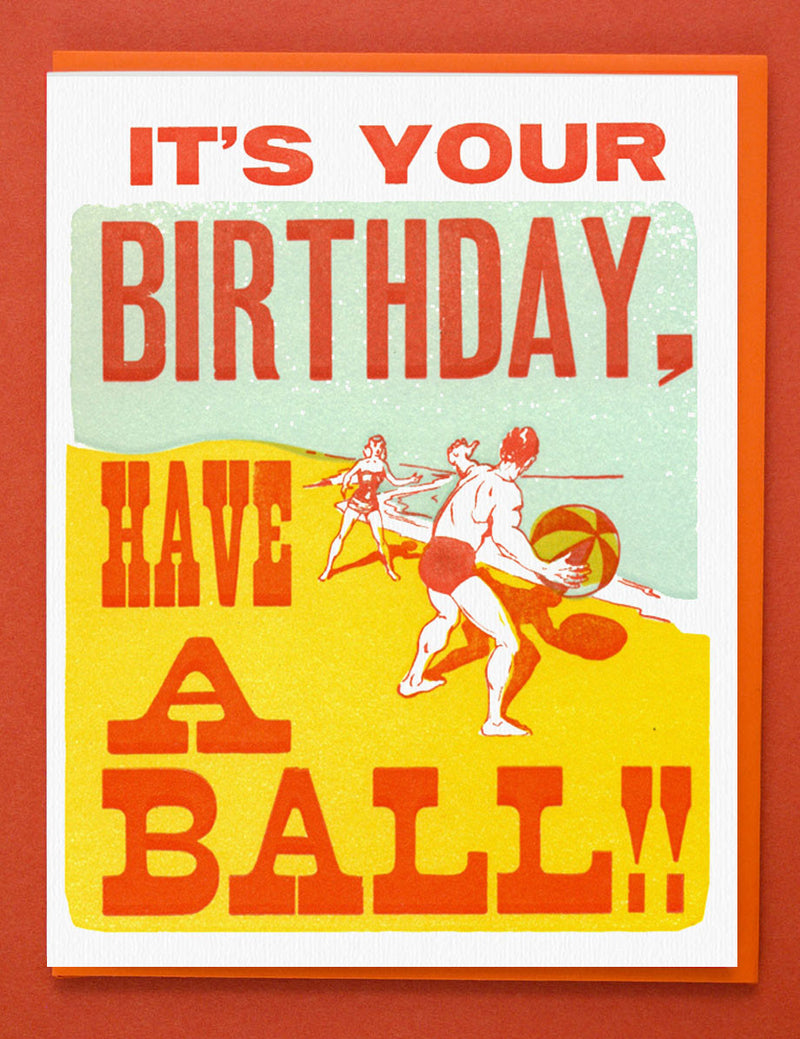 Happy Brithday Have a Ball