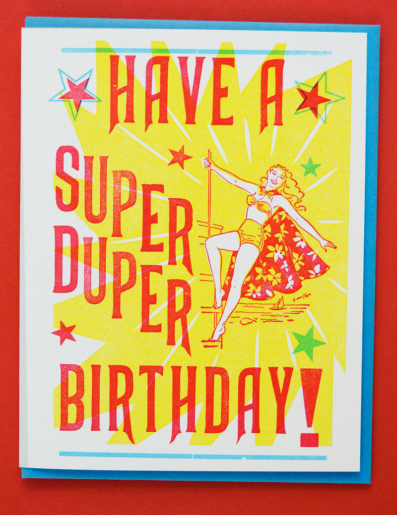 Have A Super Duper Birthday!