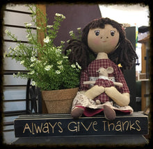 "Router Sign ""Always Give Thanks"""