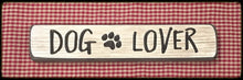 "Router Sign ""Dog Lover"""