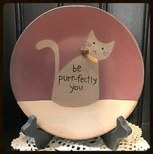 "Plate ""Be Perfectly You"""