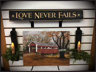 "Router Sign 2' Foot ""Love Never Fails"""