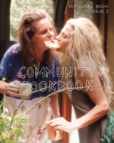 Refigural Book Issue 1: Community Cookbook