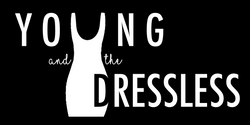 Young and the Dressless