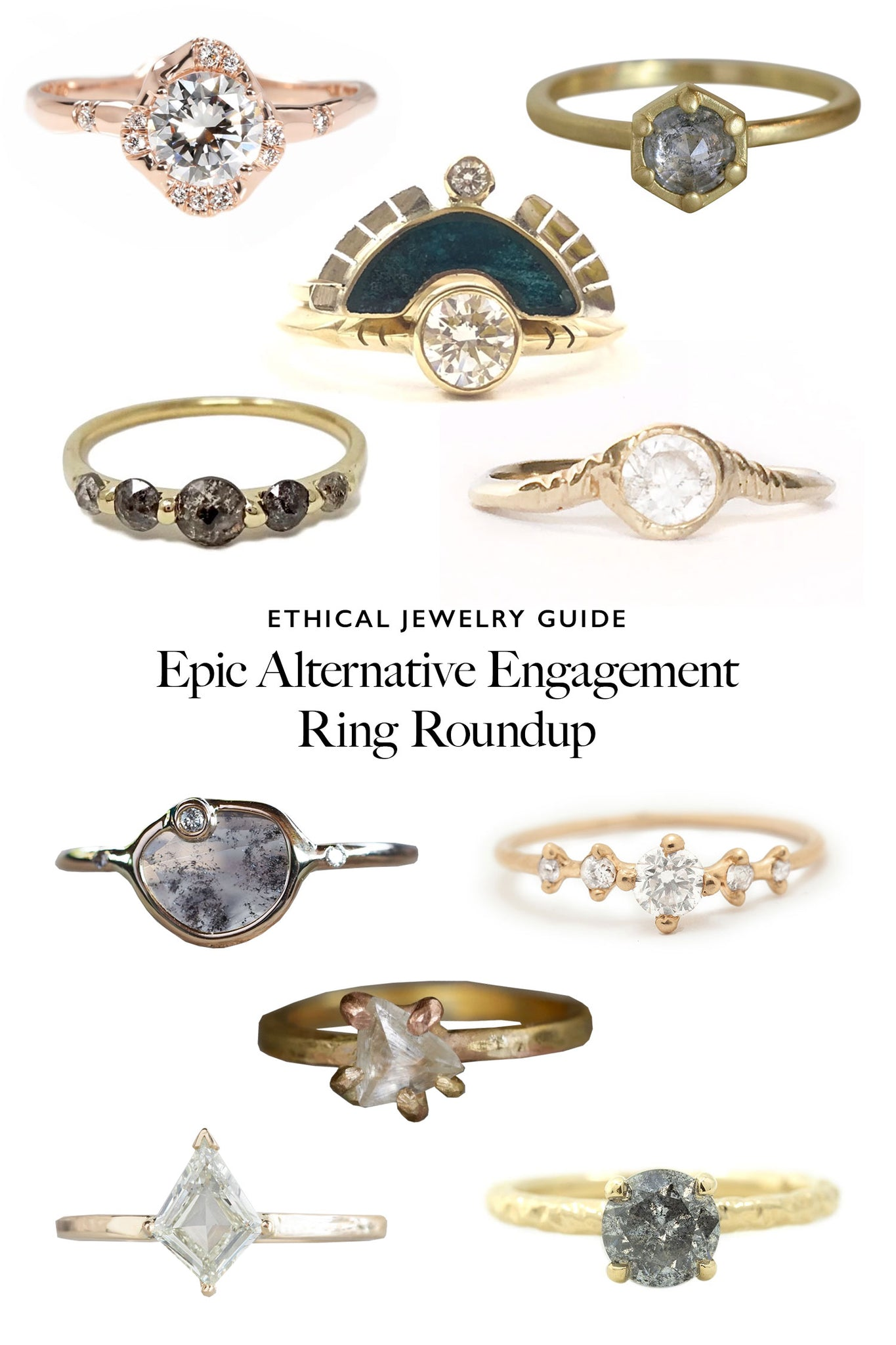 Top 10 Ethical Engagement Ring Roundup: The Most Epic & Conflict-Free Alternative Wedding Jewelry