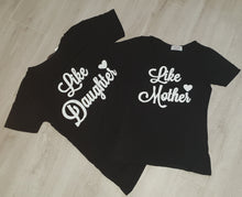 Like daughter tee - 2 colours