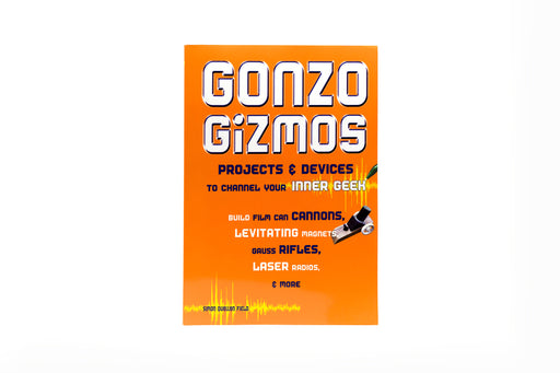 Gonzo Gizmos — Science & Engineering Book