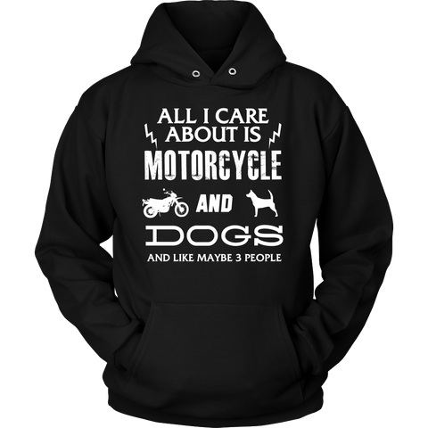 All I Care ABout Is Motorcycle And Dog Hoodie W - My Sweet Little Boutique