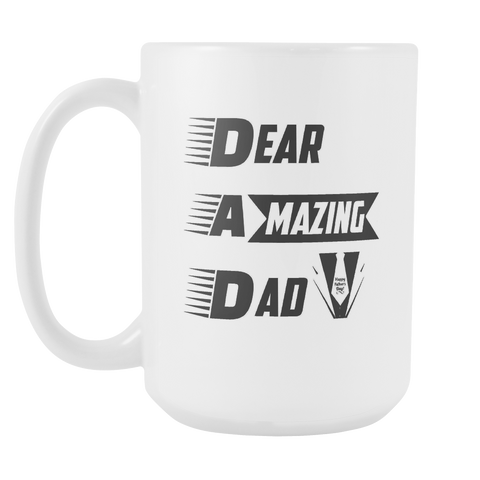 Mug Dear Amazing Dad (Exclusiveness) - My Sweet Little Boutique