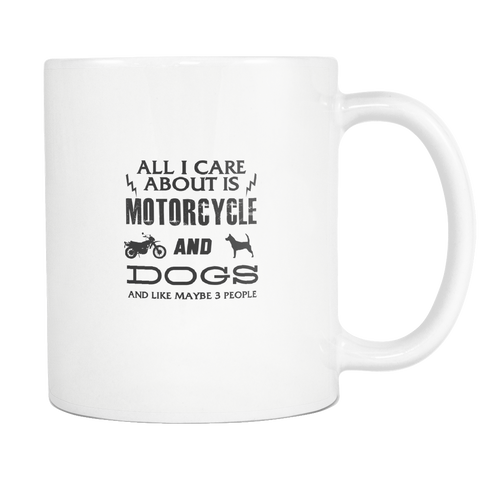 All I Care ABout Is Motorcycle And Dog Mug White - My Sweet Little Boutique