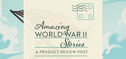 Amazing World War II Stories Review by Roads to Everywhere