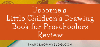 Little Children's Drawing Book Review by Thanks Mommy Blog