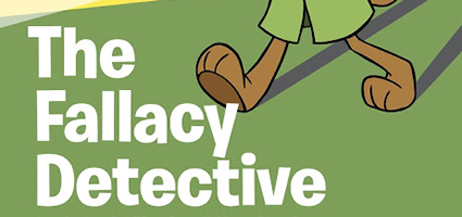The Fallacy Detective Review by Chocolate Covered Boy Joy