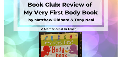My Very First Body Book Review by Mom's Quest to Teach