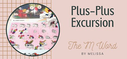 Plus-Plus Excursion Review by The M Word
