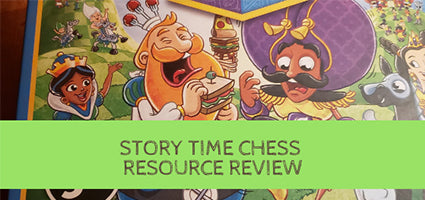 Story Time Chess Review by Just a Secular Homeschooler