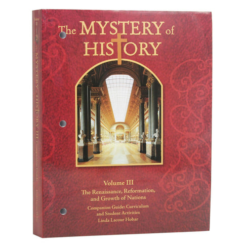 The Mystery of History: Vol III Companion Guide