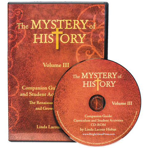 The Mystery of History Vol 3 - CD Companion Guide