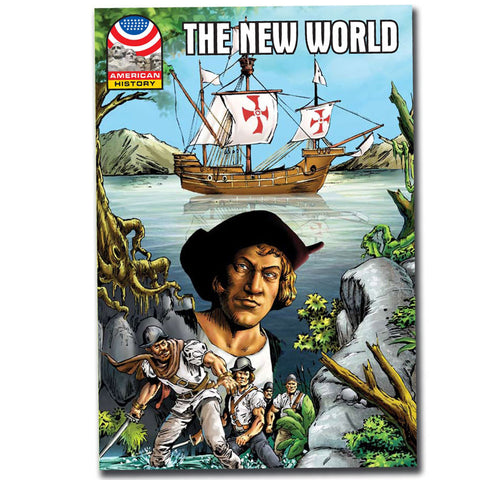 The New World - Graphic U.S. History