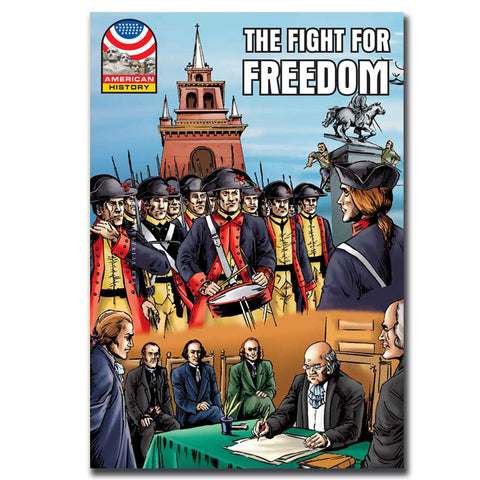 The Fight For Freedom - Graphic U.S. History