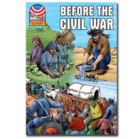 Before the Civil War - Graphic U.S. History