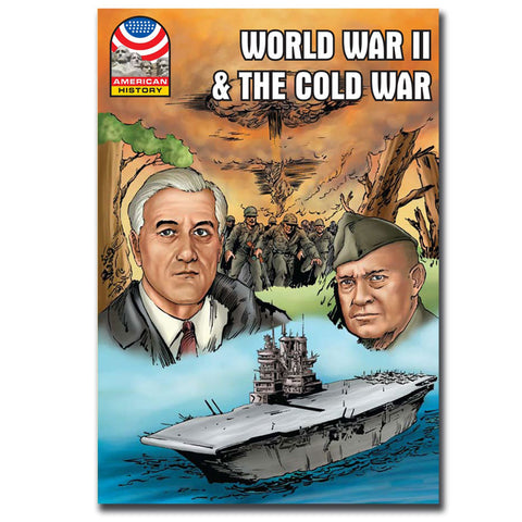 World War II & The Cold War  - Graphic U.S. History