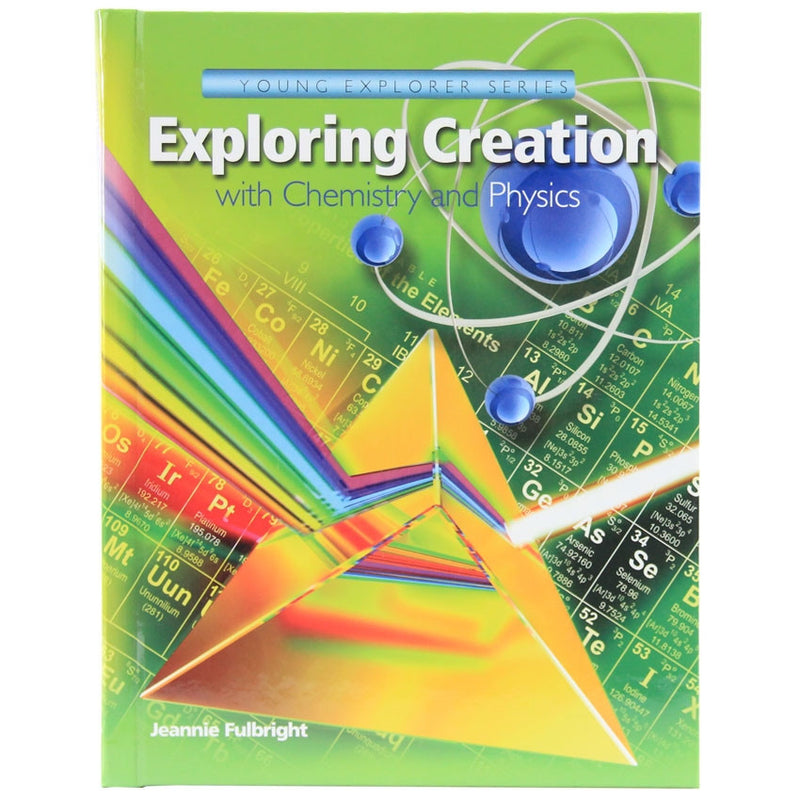 Apologia Young Explorers - Exploring Creation with Chemistry and ...