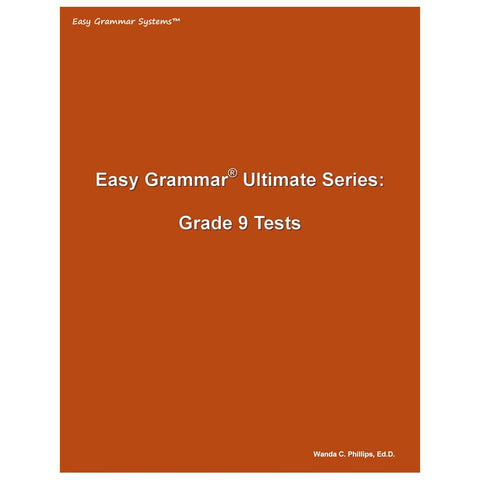 Easy Grammar Ultimate Grade 9 Test Booklet