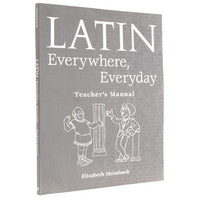 Latin Everywhere, Everyday - Teacher Edition