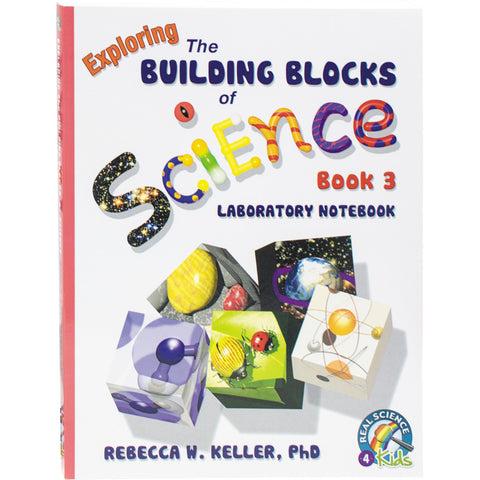 Building Blocks of Science 3 - Laboratory Notebook