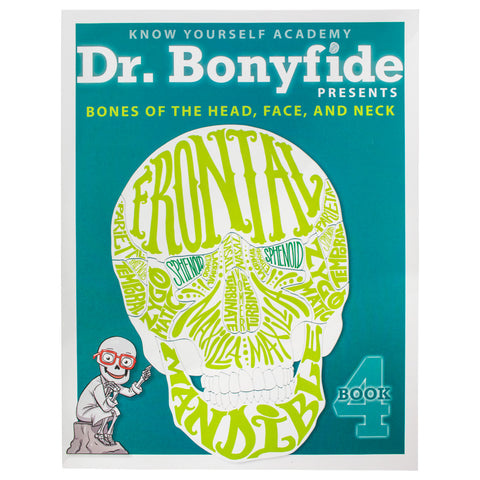 Dr. Bonyfide Presents Bones - Book 4