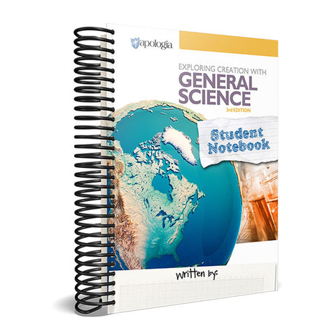 Exploring Creation with General Science Student Notebook, 3rd Edition