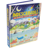 Indescribable: 100 Devotions about God & Science