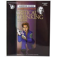James Madison Critical Thinking Course Teacher Guide